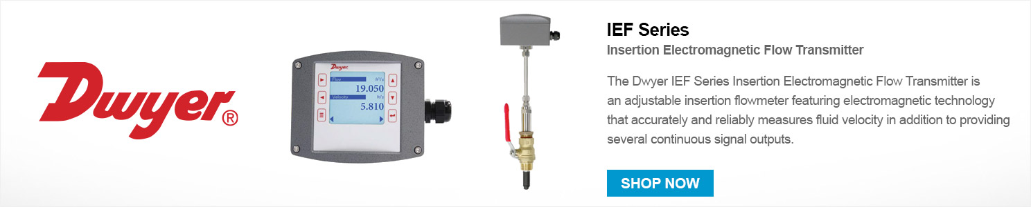 Click here to shop the Dwyer IEF Series today!